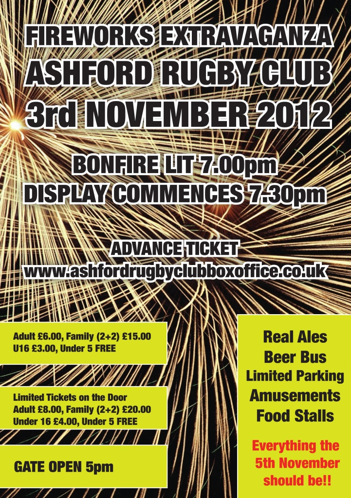 http://www.ashfordrugbyclubboxoffice.co.uk/images/Ashford-Rugby-Club-Fireworks-Display-2012-Poster.jpg